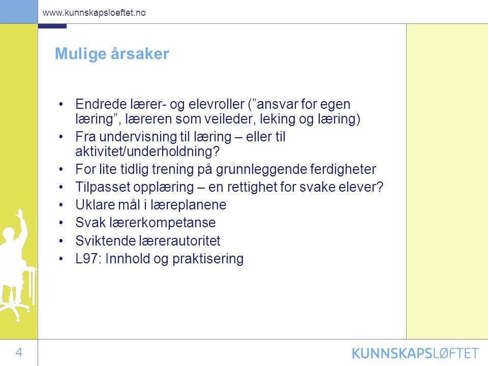 25 www.kunnskapsloeftet.no Nasjonale prøver •4., 7., 10.