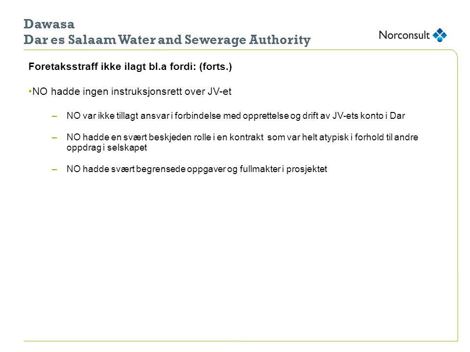 Dawasa Dar es Salaam Water and Sewerage Authority Foretaksstraff ikke ilagt bl.a fordi: (forts.) •NO hadde ingen instruksjonsrett over JV-et –NO var i