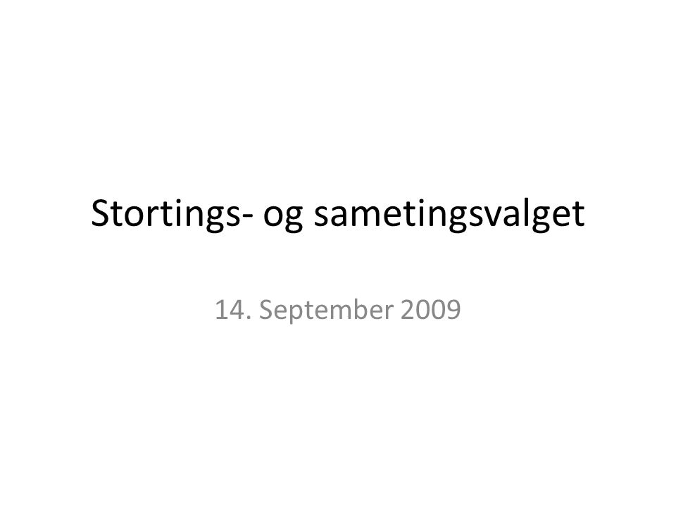 Stortings- og sametingsvalget 14. September 2009