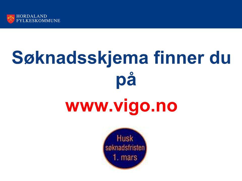 Søknadsskjema finner du på www.vigo.no