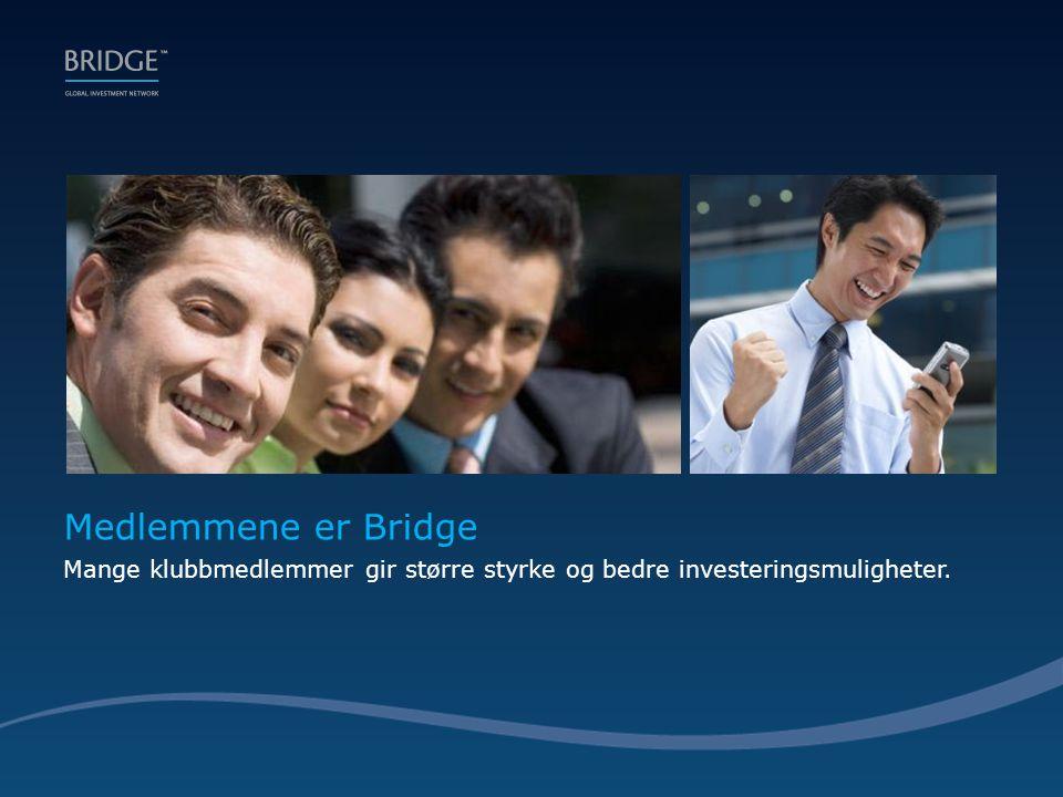 Medlemmene er Bridge Mange klubbmedlemmer gir større styrke og bedre investeringsmuligheter.