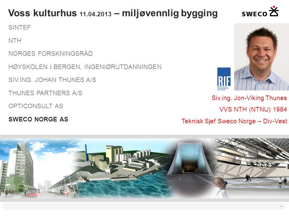 ► Voss kulturhus 11.04.2013 – miljøvennlig bygging