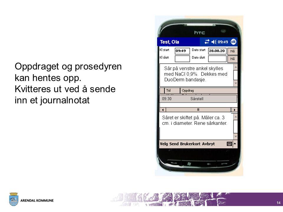 14 Test, Ola Sår på venstre ankel skylles med NaCl 0,9%. Dekkes med DuoDerm bandasje. 09:30Sårstell Såret er skiftet på. Måler ca. 3 cm. i diameter. R