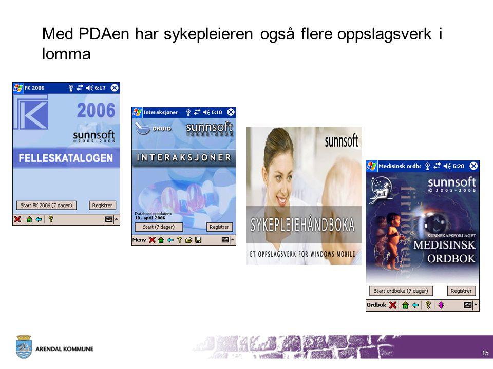 15 Med PDAen har sykepleieren også flere oppslagsverk i lomma