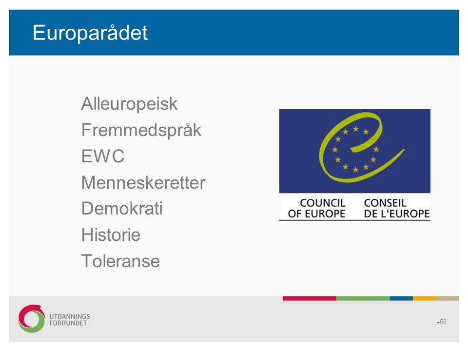 Europarådet Alleuropeisk Fremmedspråk EWC Menneskeretter Demokrati Historie Toleranse s50