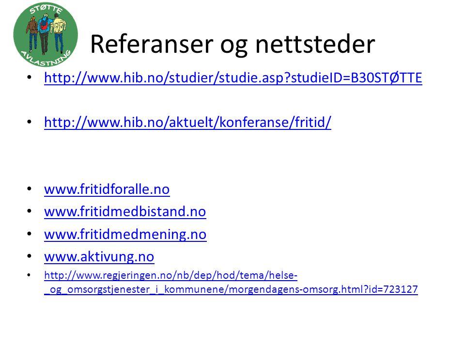 Referanser og nettsteder • http://www.hib.no/studier/studie.asp?studieID=B30STØTTE http://www.hib.no/studier/studie.asp?studieID=B30STØTTE • http://ww