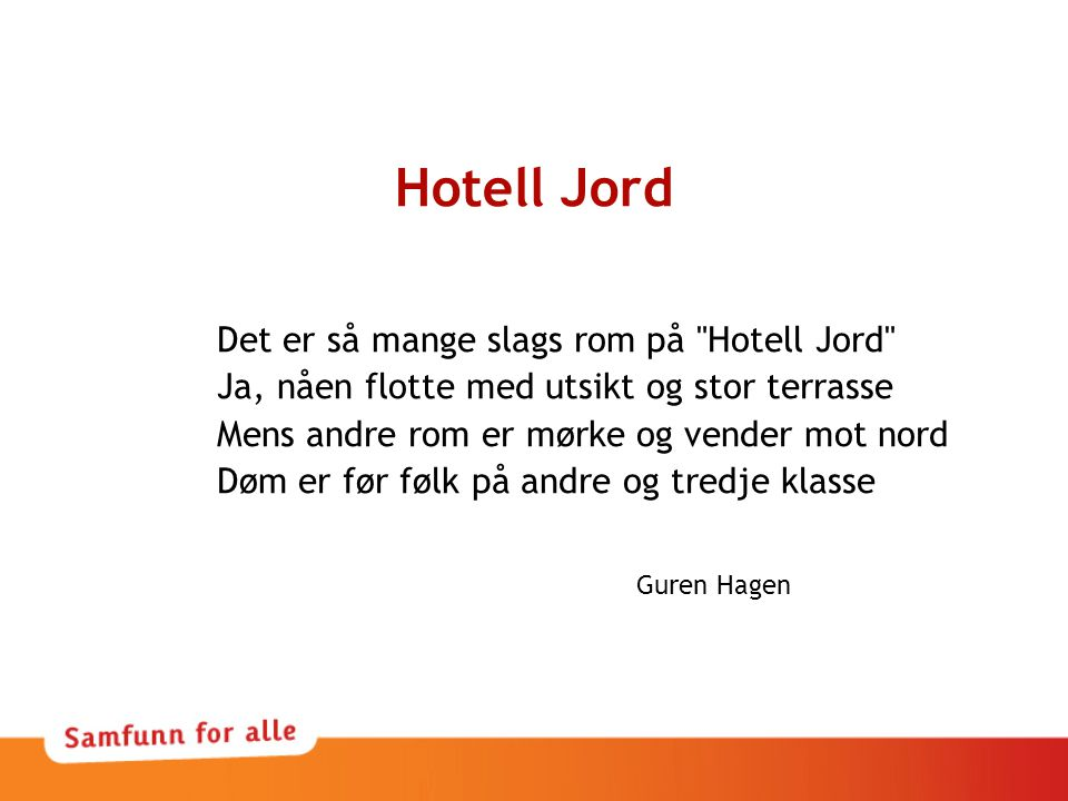 Hotell Jord Det er så mange slags rom på