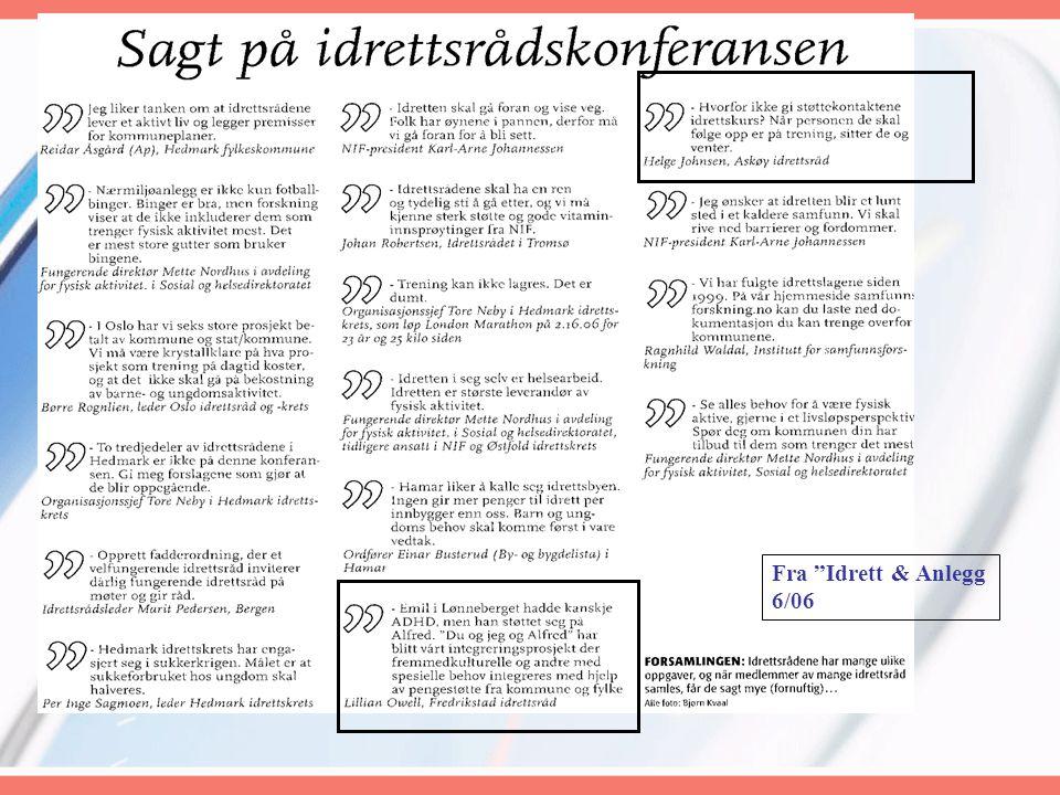 """Fra """"Idrett & Anlegg 6/06"""