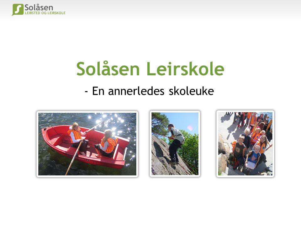 Solåsen Leirskole - En annerledes skoleuke