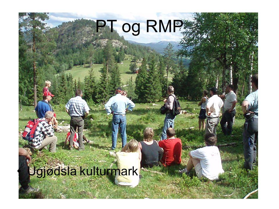 PT og RMP •Ugjødsla kulturmark