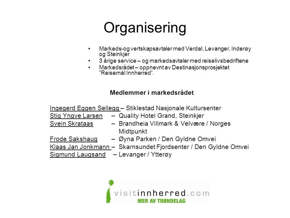 Organisering •Markeds-og vertskapsavtaler med Verdal, Levanger, Inderøy og Steinkjer •3 årige service – og markedsavtaler med reiselivsbedriftene •Mar