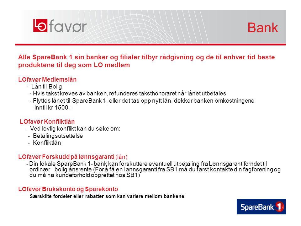 Alle SpareBank 1 sin banker og filialer tilbyr rådgivning og de til enhver tid beste produktene til deg som LO medlem LOfavør Medlemslån - Lån til Bol