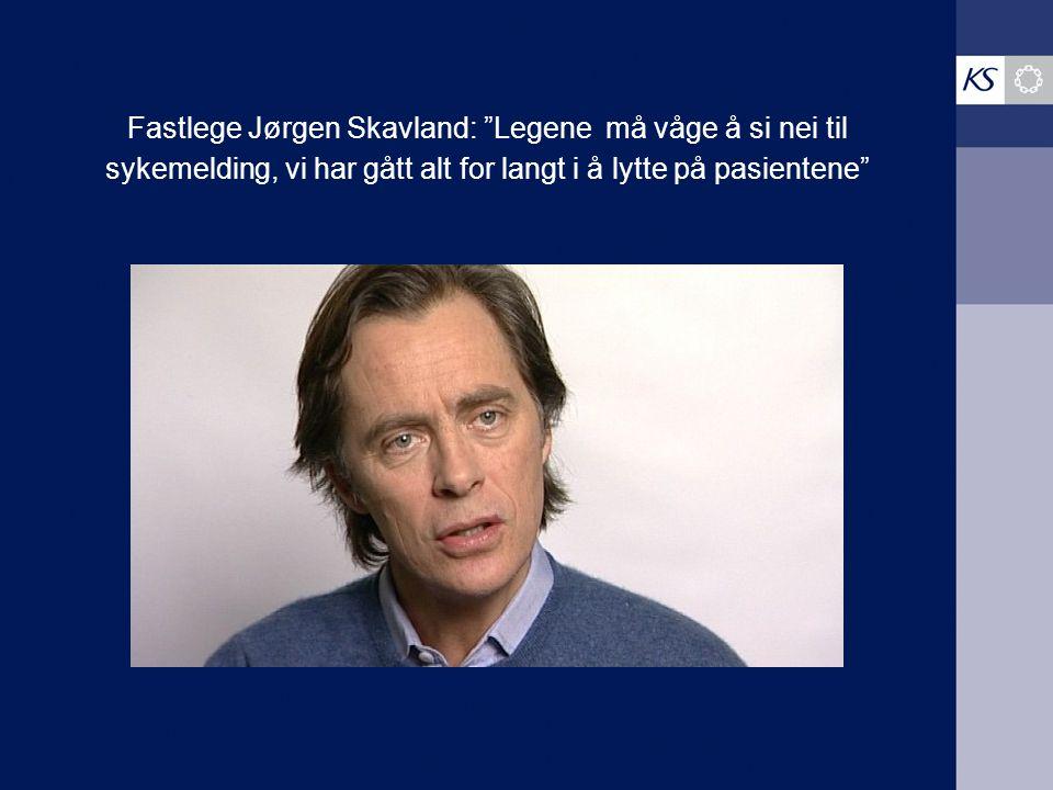 """Fastlege Jørgen Skavland: """"Legene må våge å si nei til sykemelding, vi har gått alt for langt i å lytte på pasientene"""""""