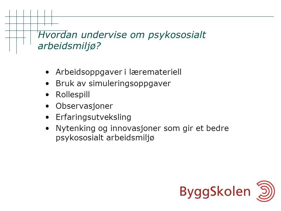 © Eriksen-Vik Consulting Hvem kan påvirke det psykososiale arbeidsmiljøet?