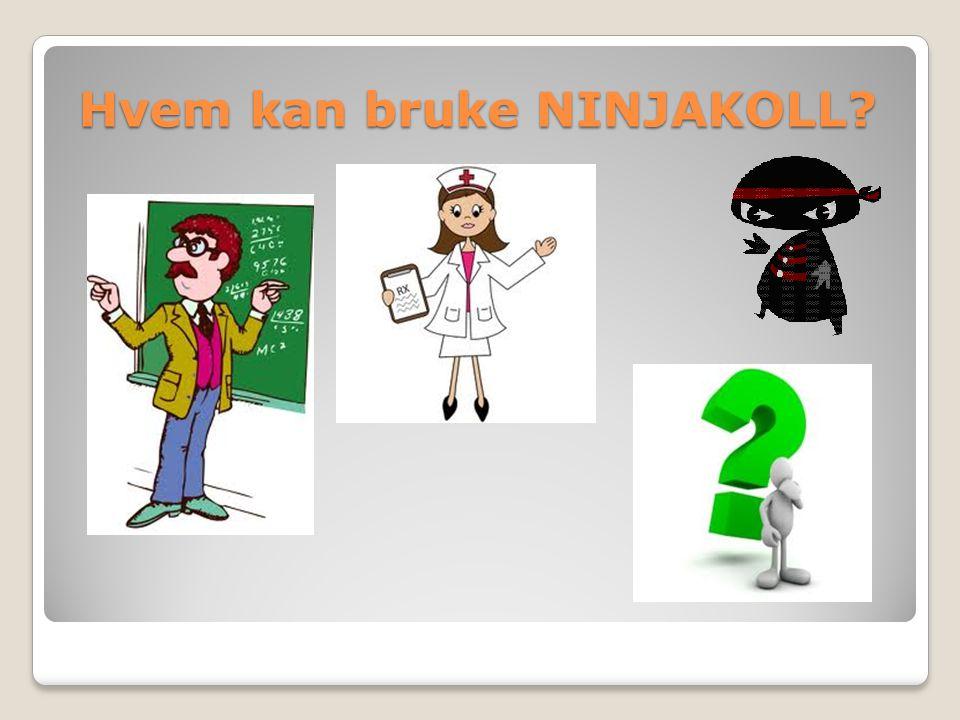  Ninjakoll 1 ◦Film som bla.viser enkle forklaringer på hva utviklingshemming er.