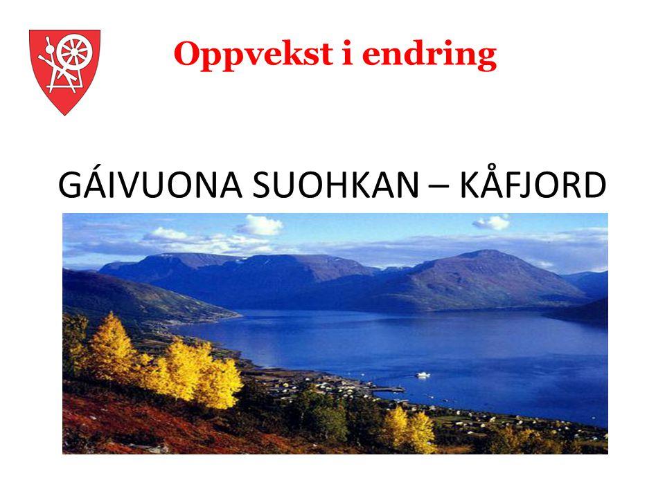 GÁIVUONA SUOHKAN – KÅFJORD KOMMUNE Fortellingen om oss sjøl BOX HOME; Kåfjord kommunes kulturambassade Steg 1 og 2