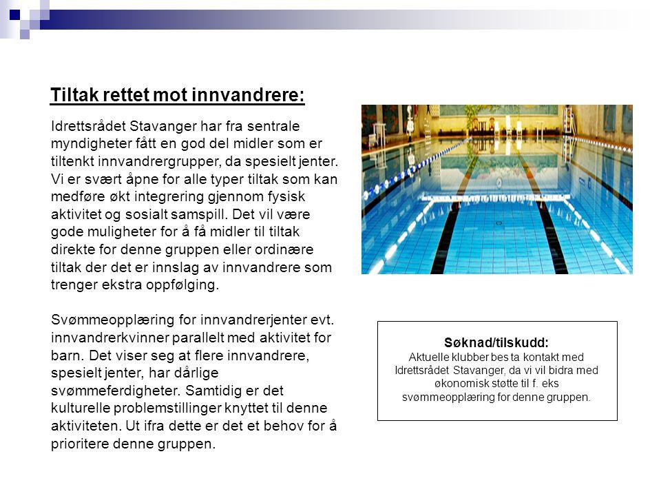 Idrettsrådet Stavanger har fra sentrale myndigheter fått en god del midler som er tiltenkt innvandrergrupper, da spesielt jenter.