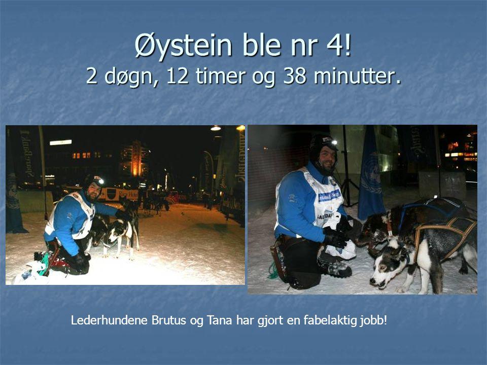 Øystein ble nr 4. 2 døgn, 12 timer og 38 minutter.