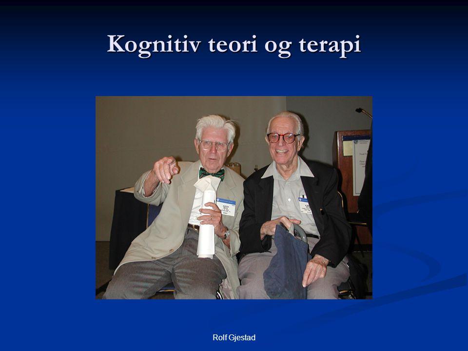 Rolf Gjestad Kognitiv teori og terapi