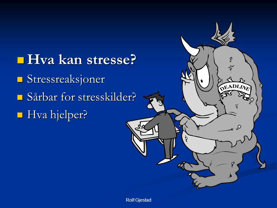 Rolf Gjestad Informasjon  Fakta – hva hendte  Tiltak – hva vil bli gjort  Reaksjoner – hva er vanlige reaksjoner  Oppfølging – hvor få hjelp.