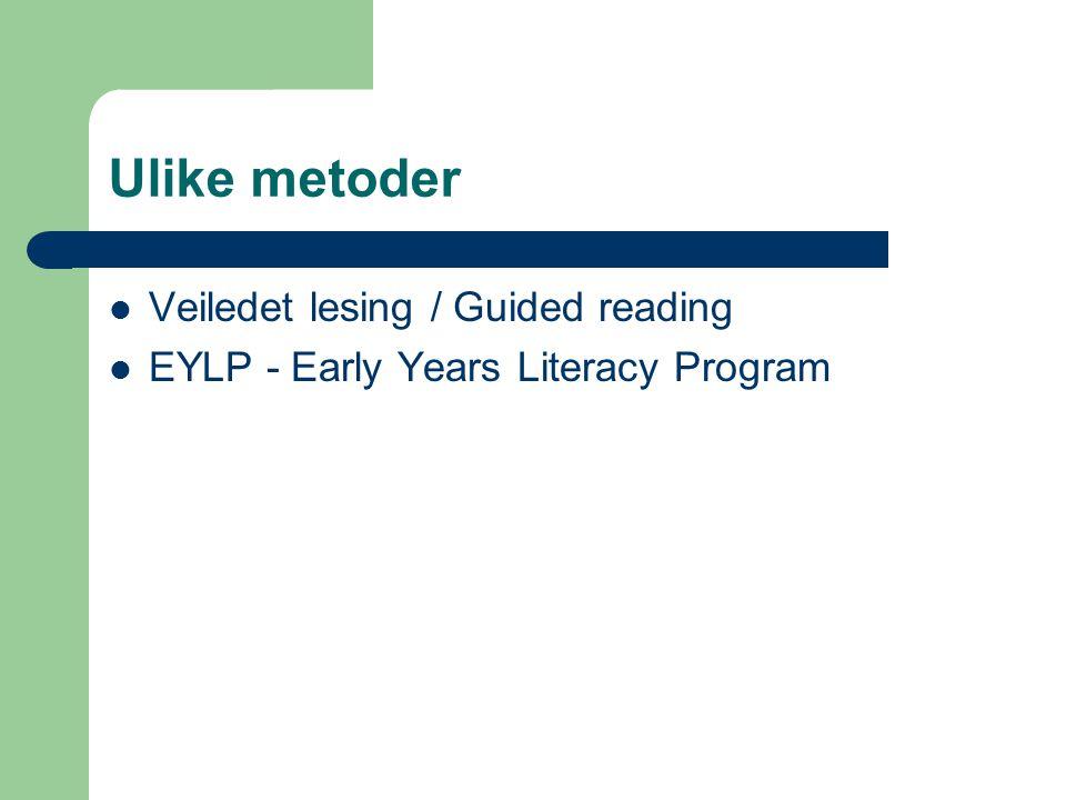 Hva er guided reading el.veiledet lesing.