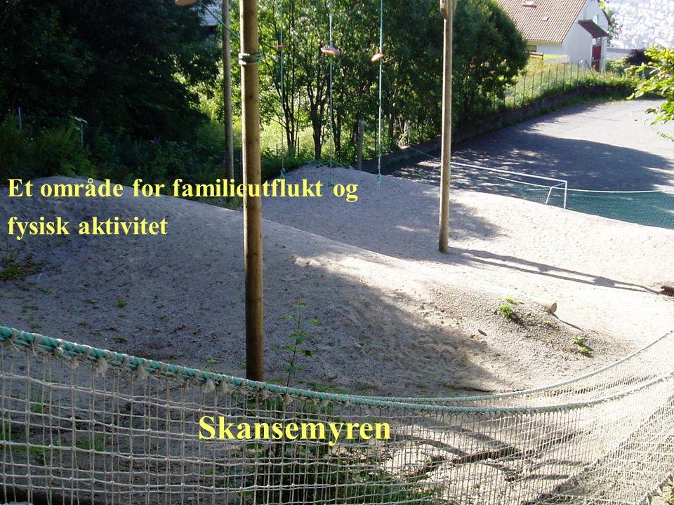 © Bergen kommune Et område for familieutflukt og fysisk aktivitet Skansemyren