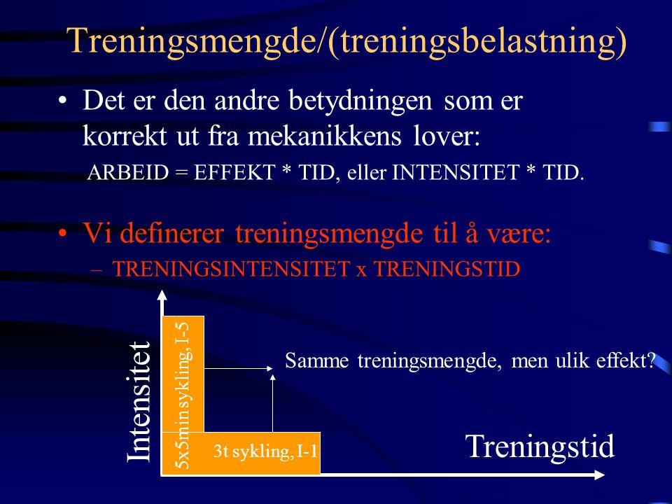 Treningsmengde Treningsmengde kan ha to ulike betydninger: 1.Utstrekning på trening eller varigheten, omfanget på treningen, f.eks. i tid. Denne defin