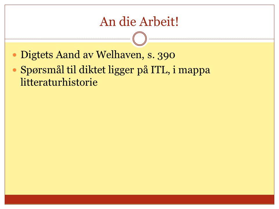 An die Arbeit. Digtets Aand av Welhaven, s.