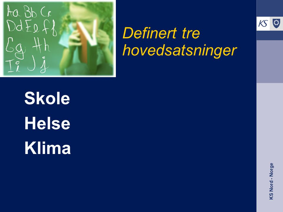 KS Nord - Norge Hva påvirker utviklingen i kommunene.