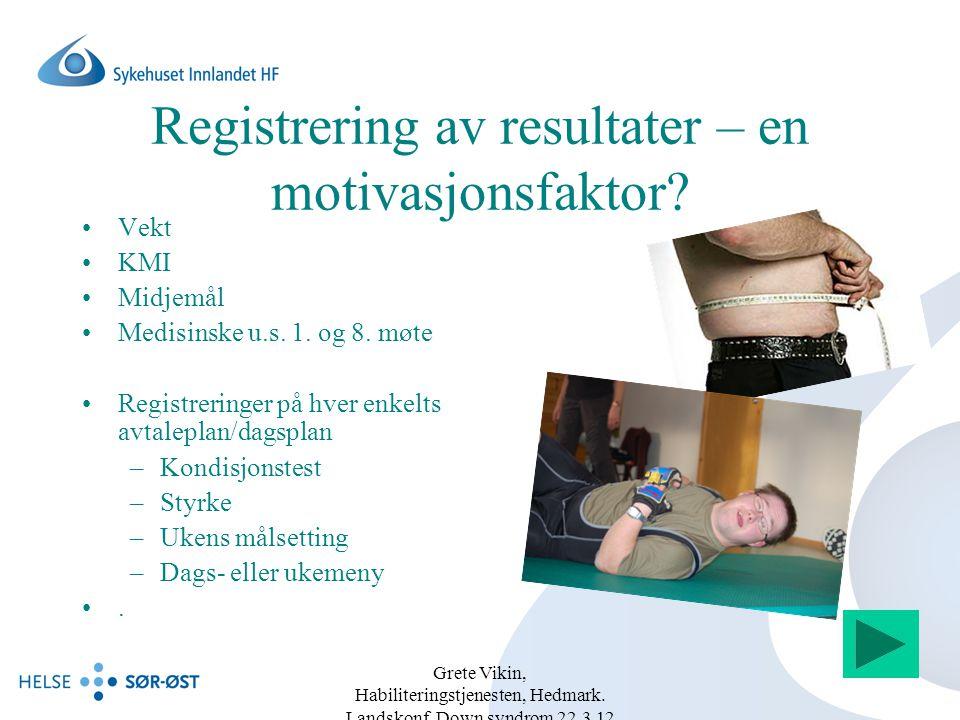Grete Vikin, Habiliteringstjenesten, Hedmark.Landskonf.