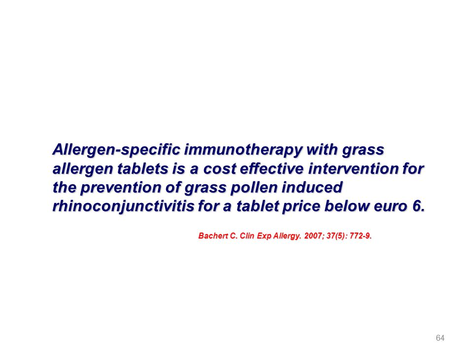 64 Allergen-specific immunotherapy with grass allergen tablets is a cost effective intervention for the prevention of grass pollen induced rhinoconjun