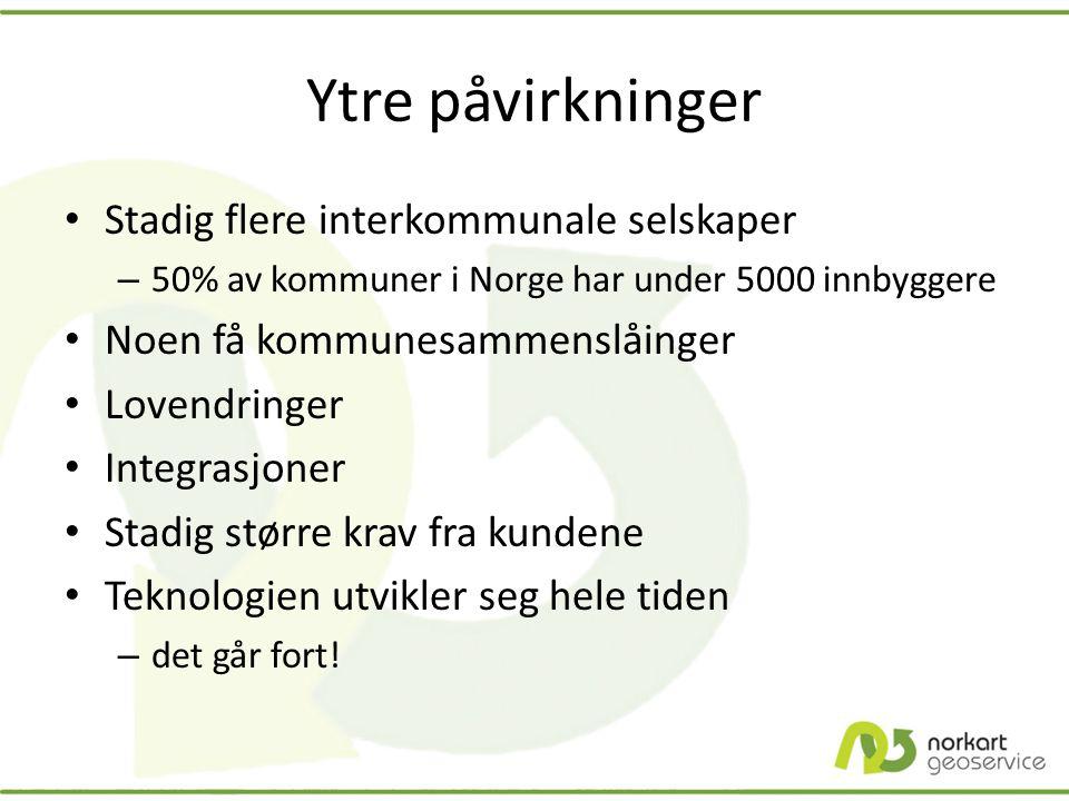 Ytre påvirkninger • Stadig flere interkommunale selskaper – 50% av kommuner i Norge har under 5000 innbyggere • Noen få kommunesammenslåinger • Lovend