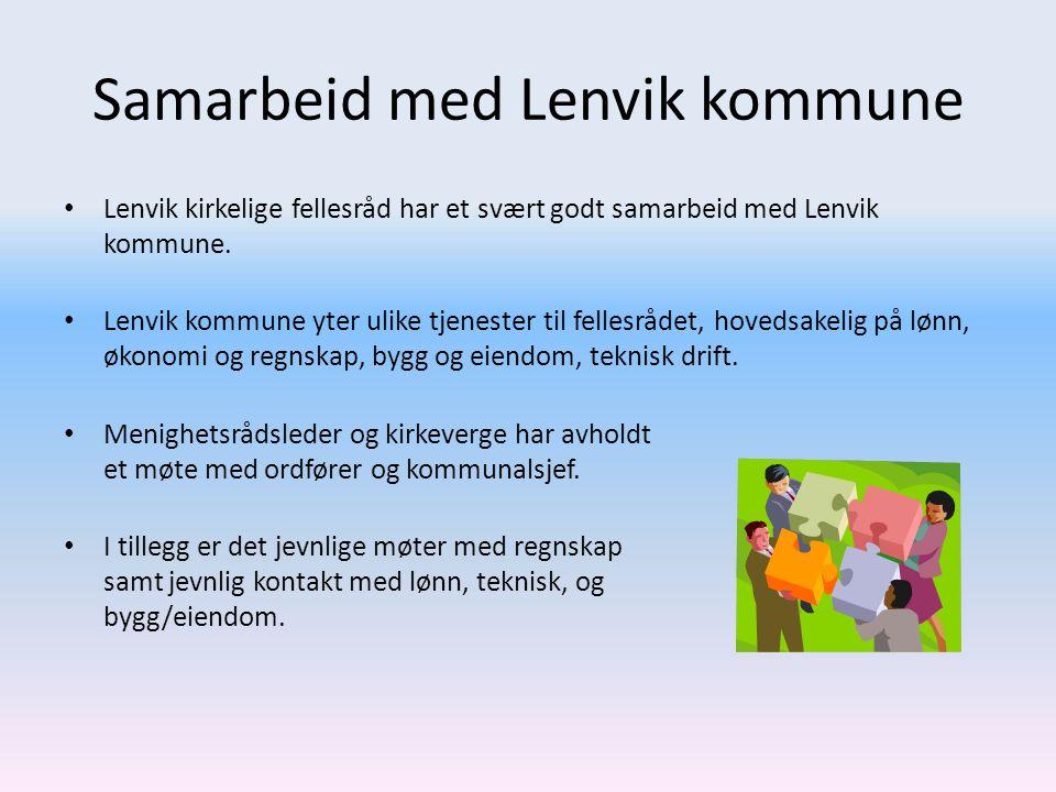 Samarbeid med Lenvik kommune • Lenvik kirkelige fellesråd har et svært godt samarbeid med Lenvik kommune.