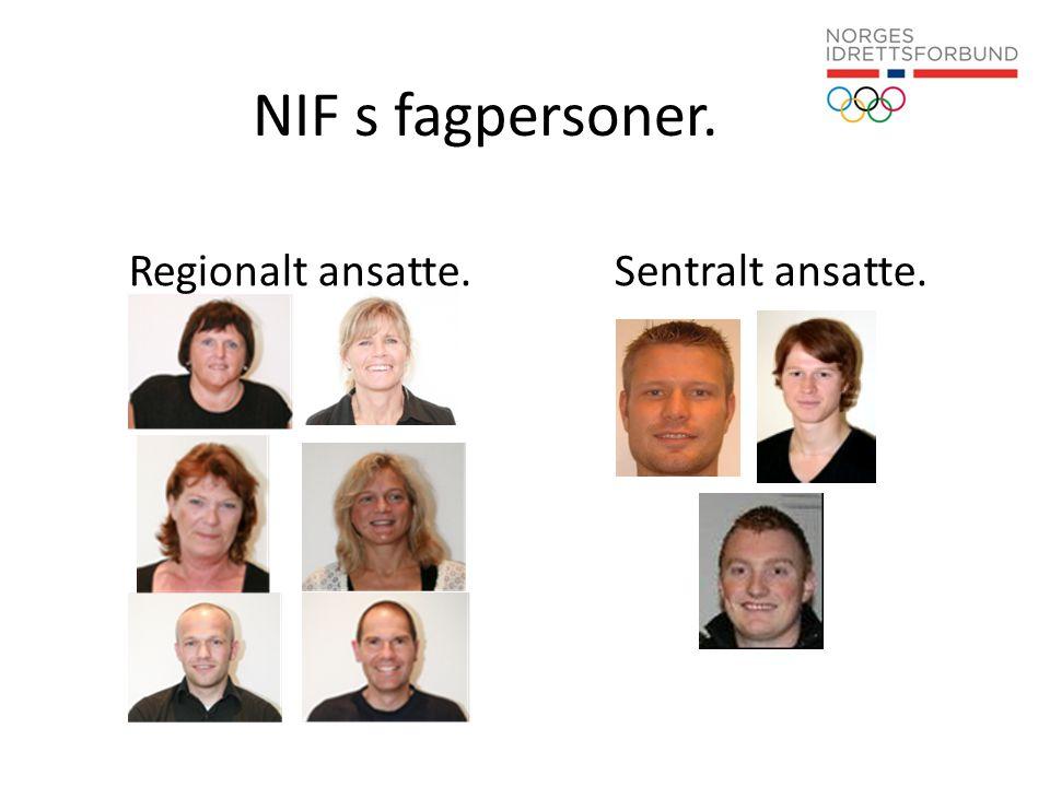 NIF s fagpersoner. Regionalt ansatte.Sentralt ansatte.