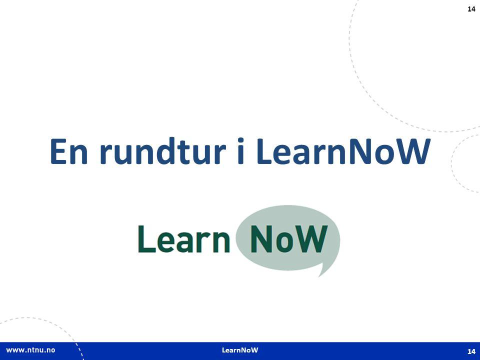 LearnNoW 14 En rundtur i LearnNoW 14