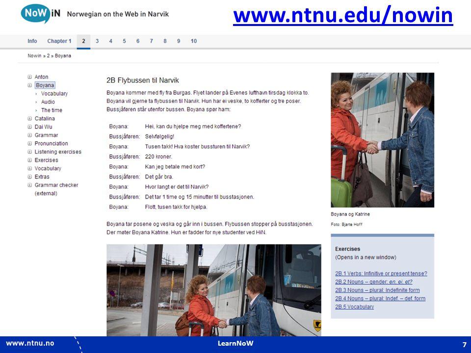 LearnNoW 7 www.ntnu.edu/nowin 7