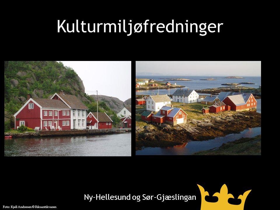 Kulturmiljøfredninger Ny-Hellesund og Sør-Gjæslingan Foto: Kjell Andresen © Riksantikvaren
