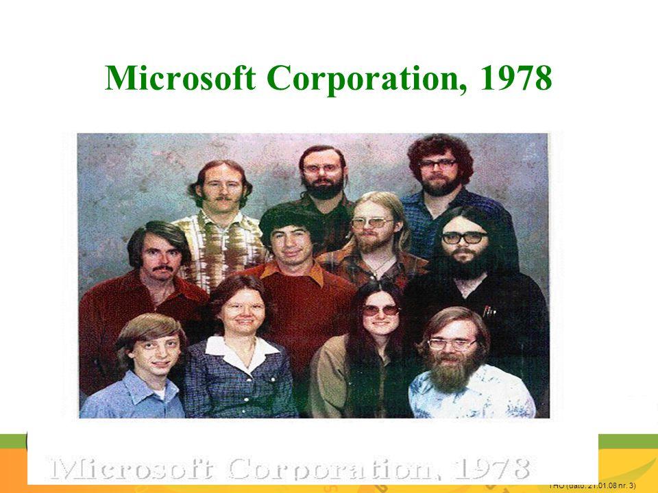 THO (dato: 21.01.08 nr. 3) Microsoft Corporation, 1978