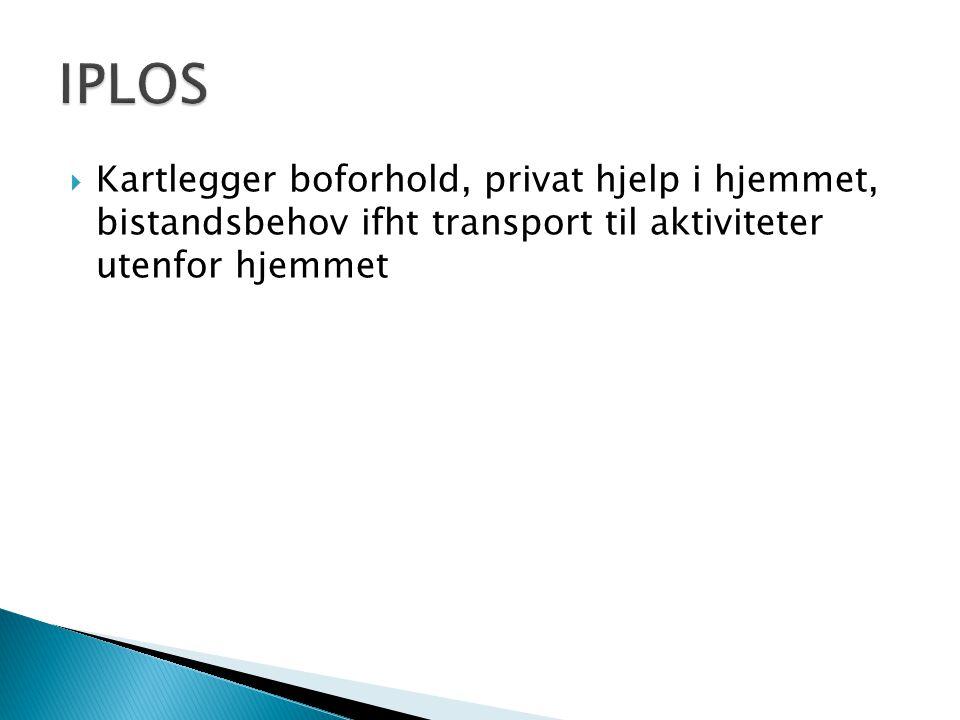  Kartlegger boforhold, privat hjelp i hjemmet, bistandsbehov ifht transport til aktiviteter utenfor hjemmet