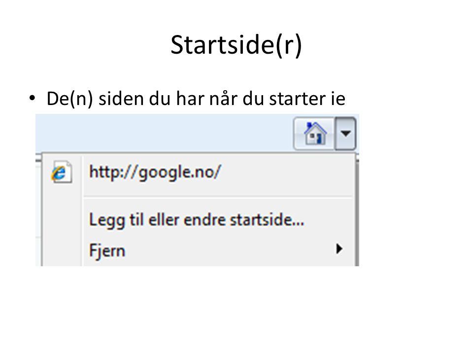 Startside(r) • De(n) siden du har når du starter ie