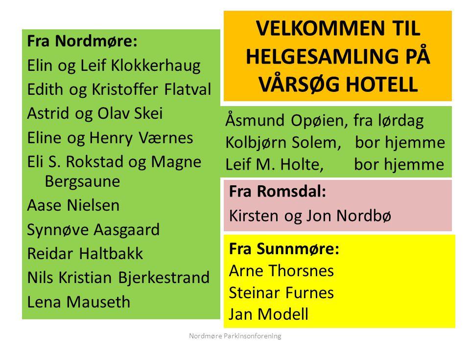 Fra Nordmøre: Elin og Leif Klokkerhaug Edith og Kristoffer Flatval Astrid og Olav Skei Eline og Henry Værnes Eli S.