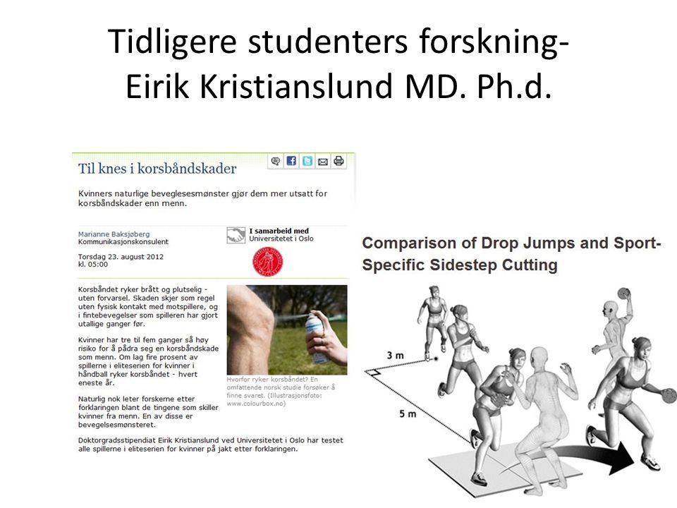 Tidligere studenters forskning- Eirik Kristianslund MD. Ph.d.