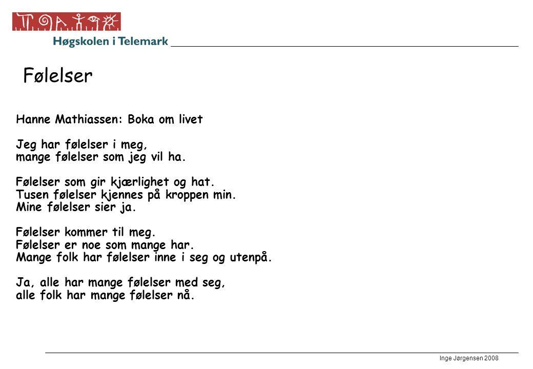 Inge Jørgensen 2008 Eksempel •Barnet..