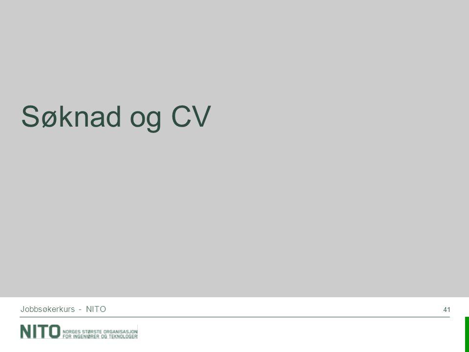 41 Jobbsøkerkurs - NITO Søknad og CV