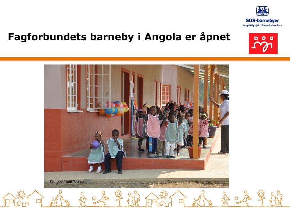 Fagforbundets barneby i Angola er åpnet Fotograf Turid Weisser