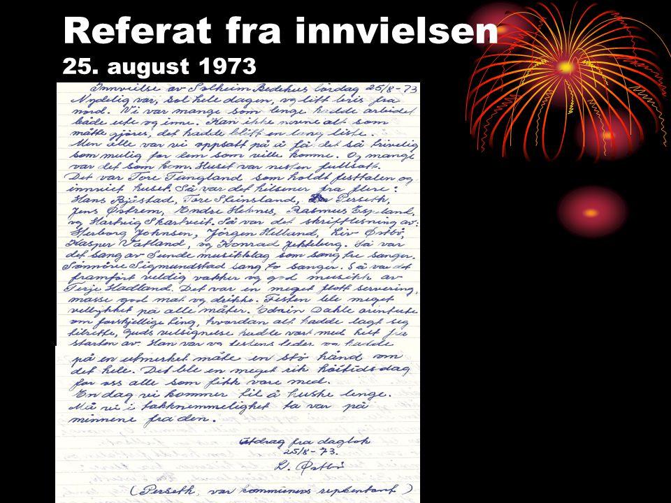Referat fra innvielsen 25. august 1973