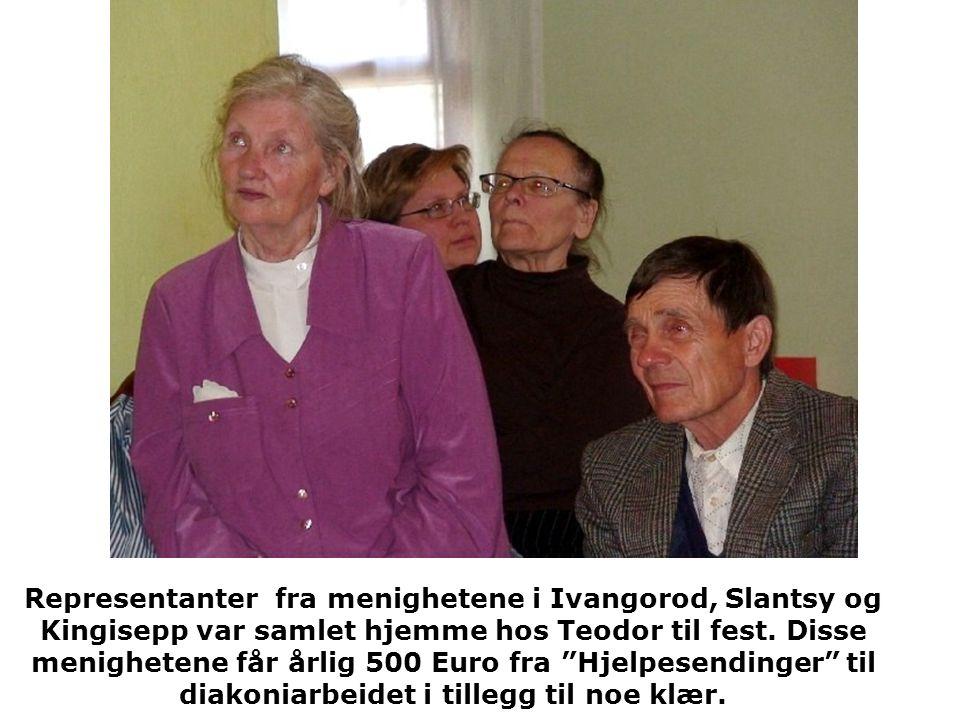 Representanter fra menighetene i Ivangorod, Slantsy og Kingisepp var samlet hjemme hos Teodor til fest.