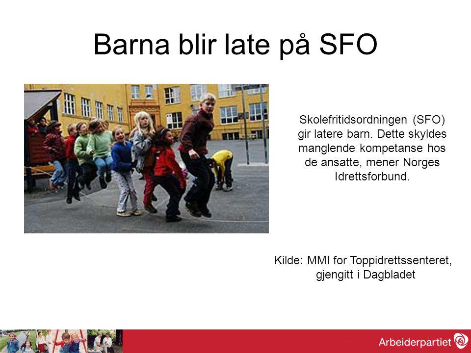 Barna blir late på SFO Skolefritidsordningen (SFO) gir latere barn. Dette skyldes manglende kompetanse hos de ansatte, mener Norges Idrettsforbund. Ki