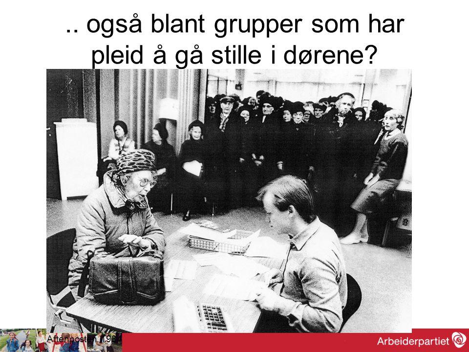 .. også blant grupper som har pleid å gå stille i dørene? Aftenposten, 1984