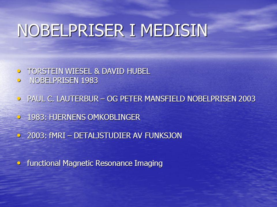 NOBELPRISER I MEDISIN • TORSTEIN WIESEL & DAVID HUBEL • NOBELPRISEN 1983 • PAUL C.